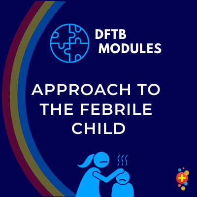 Approach to the febrile child