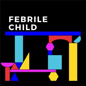 DFTB-Modules_Febrile-Child